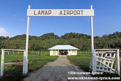 Lamap空港@マレクラ島(Malekula island),バヌアツ